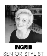 Ingrid_Senior stylist_hairforce1